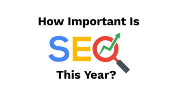 Embrace The Surging Importance of SEO
